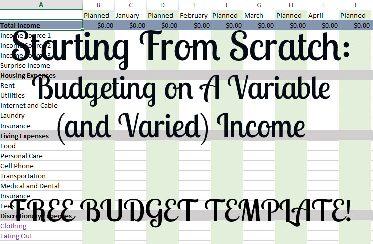 Starting From Scratch: How to Budget on a Variable (and Varied ...